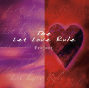 The Let Love Rule Project